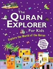 The Quran Explorer for children by Goodword