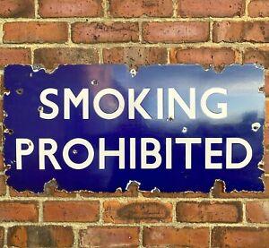 Antique Vintage Smoking Prohibited Enamel Railway Advertising Station Sign