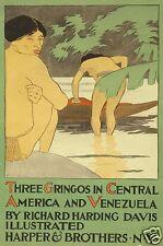 Three Gringos in Central America & Venezuela Richard Harding Davis 1896 12x8 Rep