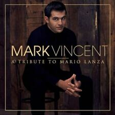 MARK VINCENT A Tribute To Mario Lanza CD BRAND NEW