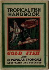 New listing Tropical Fish Handbook, Gold Fish and 31 Popular Tropicals, 1945