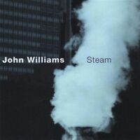 John Williams - Steam [New CD]