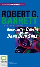 Robert G. BARRETT / BETWEEN the DEVLIN and the DEEP BLUE SEA   [ Audiobook ]