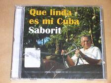 CD / SABORIT / QUE LINDA ES MI CUBA / NEUF SOUS CELLO
