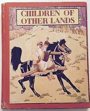 Piper, Watty. Children of other Lands. New York, The Platt & Munk. 1943