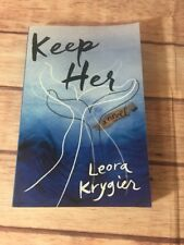 Keep Her : A Novel by Leora Krygier (2016, Paperback)