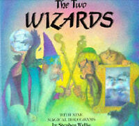 The Two Wizards: Magical Hologram Book, Wyllie, Stephen, Very Good Book