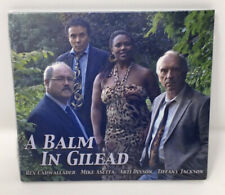 A Balm in Gilead [Digipak] by Arti Dixson/Rex Cadwallader/Mike Asetta (CD,...