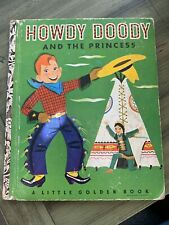 Vintage a Little Golden Book Howdy Doody and the Princess 1952
