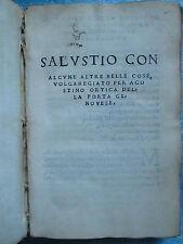 ORTICA : SALUSTIO con alcune altre belle cose volgaregiato. Venise, 1523.