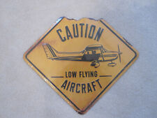 Caution Low Flying Aircraft Cessna Piper Embossed Metal Sign Aviation Airplane