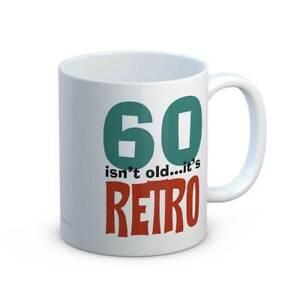 60 Isn't Old It's Retro Fun 60th Birthday Gift Mug
