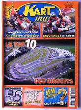Kart Mag n°142; Le Top 10 des circuits/ Endurance à mi saison/ Roulement d'arbre