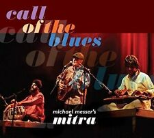 MICHAEL MESSER/MICHAEL MESSERS MITRA (BLUES GUITARIST BAND) - CALL OF THE BLUES