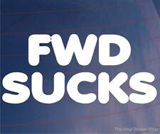 FWD SUCKS Funny Novelty Car/Van/Bumper/Window Vinyl Sticker/Decal