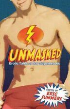 Unmasked: Erotic Tales of Gay Superheroes (Paperback or Softback)
