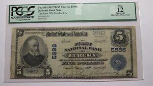 $5 1902 Eureka California CA National Currency Bank Note Bill Ch. #5986 F12 PCGS