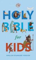 ESV Holy Bible for Kids, Economy by Crossway Books (COR)