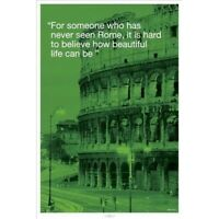 ROME ~ BEAUTIFUL LIFE ~ 24x36 INSPIRATIONAL POSTER ~ Tourism Italy NEW/ROLLED!