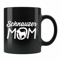 Schnauzer Mom Mug Schnauzer Mom Gift Schnauzer Mug Schnauzer Gift Dog Lover Gift