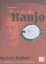 NEW Mel Bay presents Bach for the Banjo by John Bullard