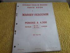 Massey Ferguson Moteur Perkins A 4.300 catalogue pièces rechange 957 166 M2 1967
