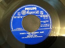 JOHNNIE RAY  WHEN'S YOUR BIRTHDAY BABY / ONE MAN'S LOVE SONG IS ANOTHER MAN'S BL