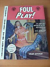 "EC Comics  "" Foul Play! ""  by Grant Geissman"