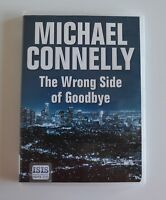 The Wrong Side of Good Bye: by Michael Connelly - Unabridged Audio Book MP3CD