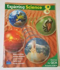 Exploring Science 8 Matches The QCA Scheme Of Work, Pearson Longman
