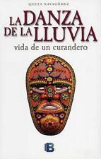 Danza de la lluvia, La (Spanish Edition)