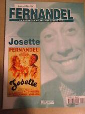 FASCICULE INOUBLIABLE FERNANDEL : N° 55 - JOSETTE