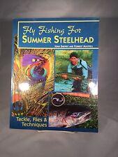 FLY FISHING FOR SUMMER STEELHEAD BY JOHN SHEWEY & FORREST MAXWELL