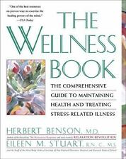 Wellness Book: The Comprehensive Guide to Maintaining Health and Treating Stress