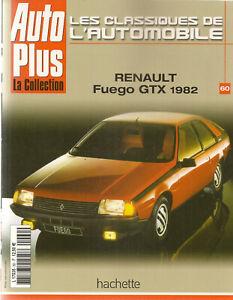 LES CLASSIQUES DE L'AUTOMOBILE 60 RENAULT FUEGO GTX 1982 RENAULT 15 R17