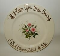 Eastern China Plate - If I Knew You Were Coming I Would Have Baked a Cake