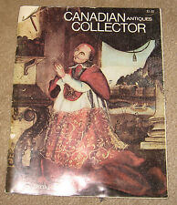 Canadian Antiques Collector Magazine, May/June 1974, SPECIAL QUEBEC Issue