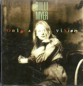 Billi Myer - Only a vision....C1