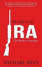 My Life in the IRA - 9781781175187