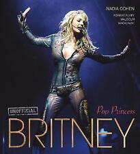 Britney: Pop Princess (Pop Icons), Cohen, Nadia, Very Good Book