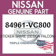 Genuine Nissan  OEM 84961-VC800 STICKER-SPARE (DESIGN FALCON) 84961VC800