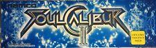 "Soul Calibur II (2) Arcade Marquee 26"" x 8"""