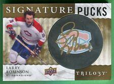 2014-15 Trilogy LARRY ROBINSON AUTOGRAPH PUCK (HOF) Canadiens
