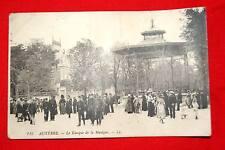 AUXERRE LE KIOSQUE A MUSIQUE 1916