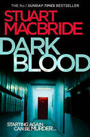 Dark Blood by MacBride, Stuart (Paperback book, 2011)