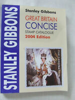 STANLEY GIBBONS GREAT BRITAIN CONCISE STAMP CATALOGUE 2004, VERY GOOD CONDITION
