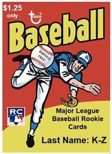 Major League Baseball Rookie Cards (Random K-Z) Pick Your Favorites Shipped Free