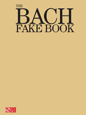 """""""The Bach Fake Book"""" 150 PIECES-MUSIC BOOK-BRAND NEW ON SALE-ARIAS/HYMNS/FUGUES"""