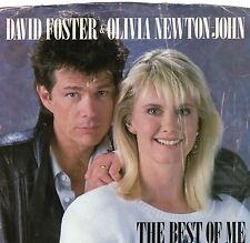 SINGLE 1986 DAVID FOSTER & OLIVIA NEWTON JOHN  - THE BEST OF ME ,7inch
