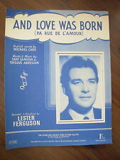 VINTAGE SHEET MUSIC - AND LOVE WAS BORN - FOR PIANO & VOICE